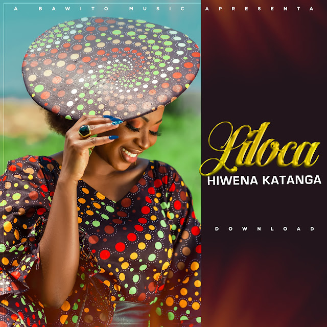 Liloca - Hiwena Katanga (Prod. Kadu Groove Beatz)
