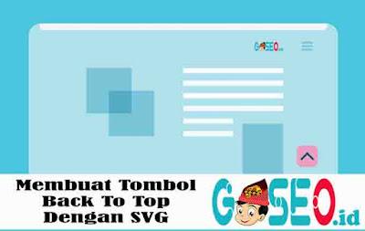 Membuat Tombol Back To Top Dengan SVG