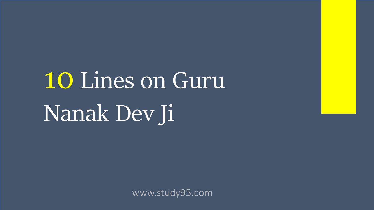 Lines on Guru Nanak Dev Ji