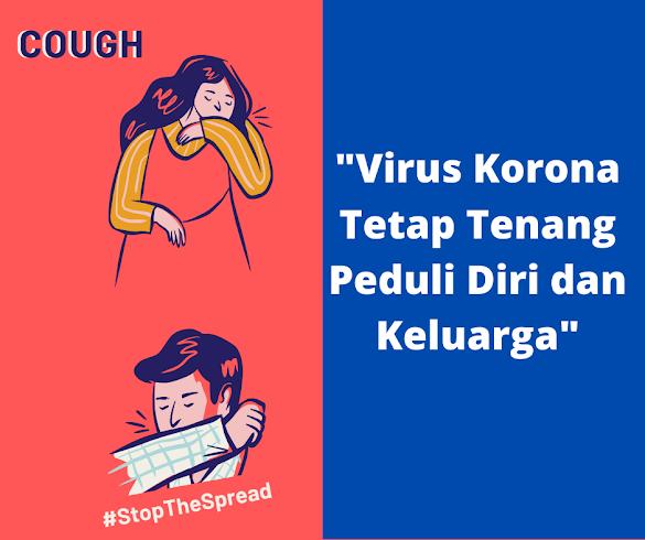 Virus Korona Tetap Tenang Peduli Diri dan Keluarga