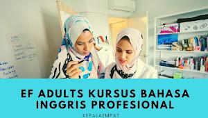EF Adults Kursus Bahasa Inggris Profesional Tempat Belajar Bahasa Inggris Bagi Orang Dewasa