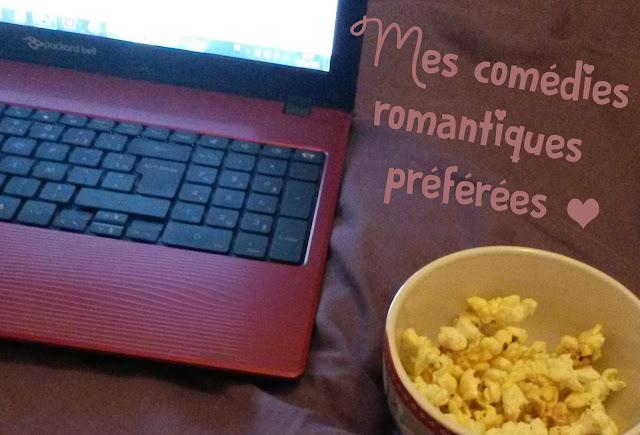 Mes comédies romantiques préférées