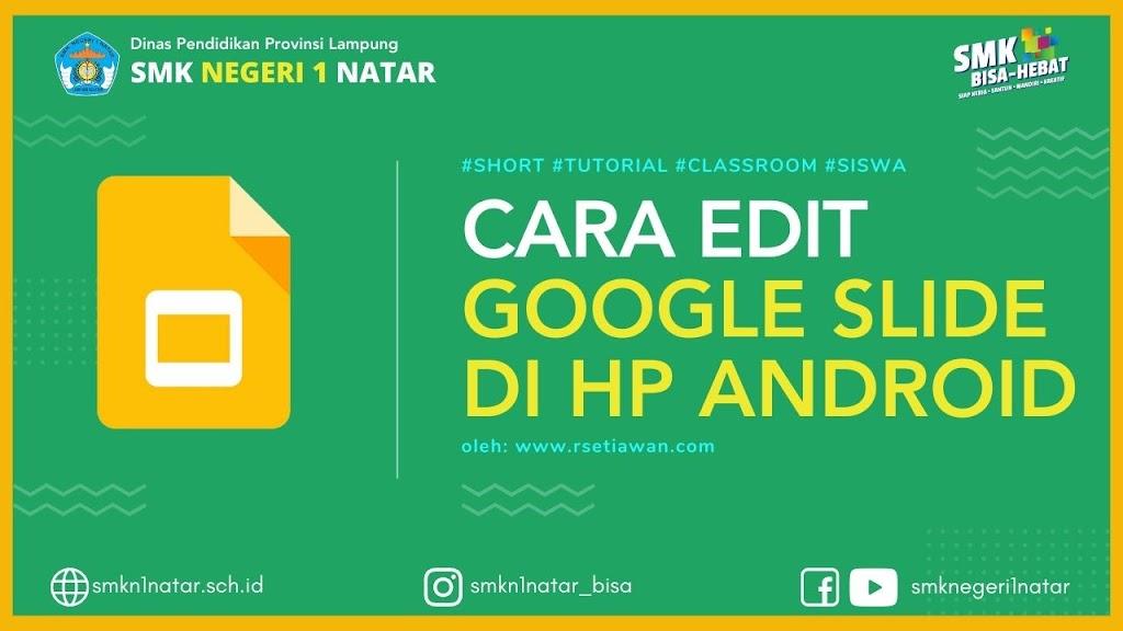 Cara edit google slide di HP android
