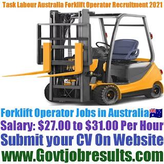 Task Labour Australia Forklift Operator Recruitment 2021-22