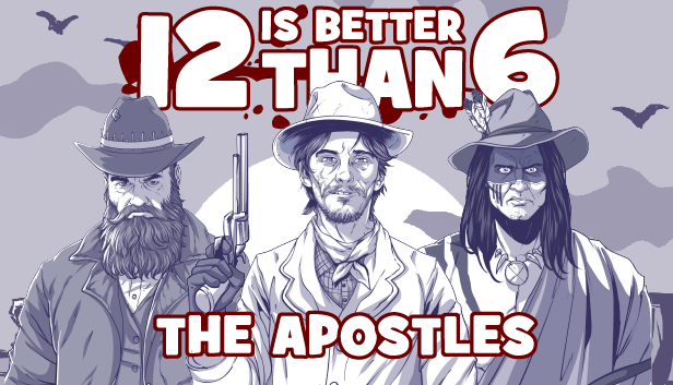 Link Download Game 12 is Better Than 6: The Apostles (Free Download)
