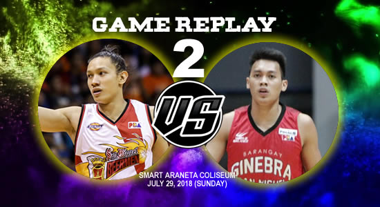 Video Playlist: SMB vs Ginebra Game 2 replay July 29, 2018 PBA Commissioner's Cup