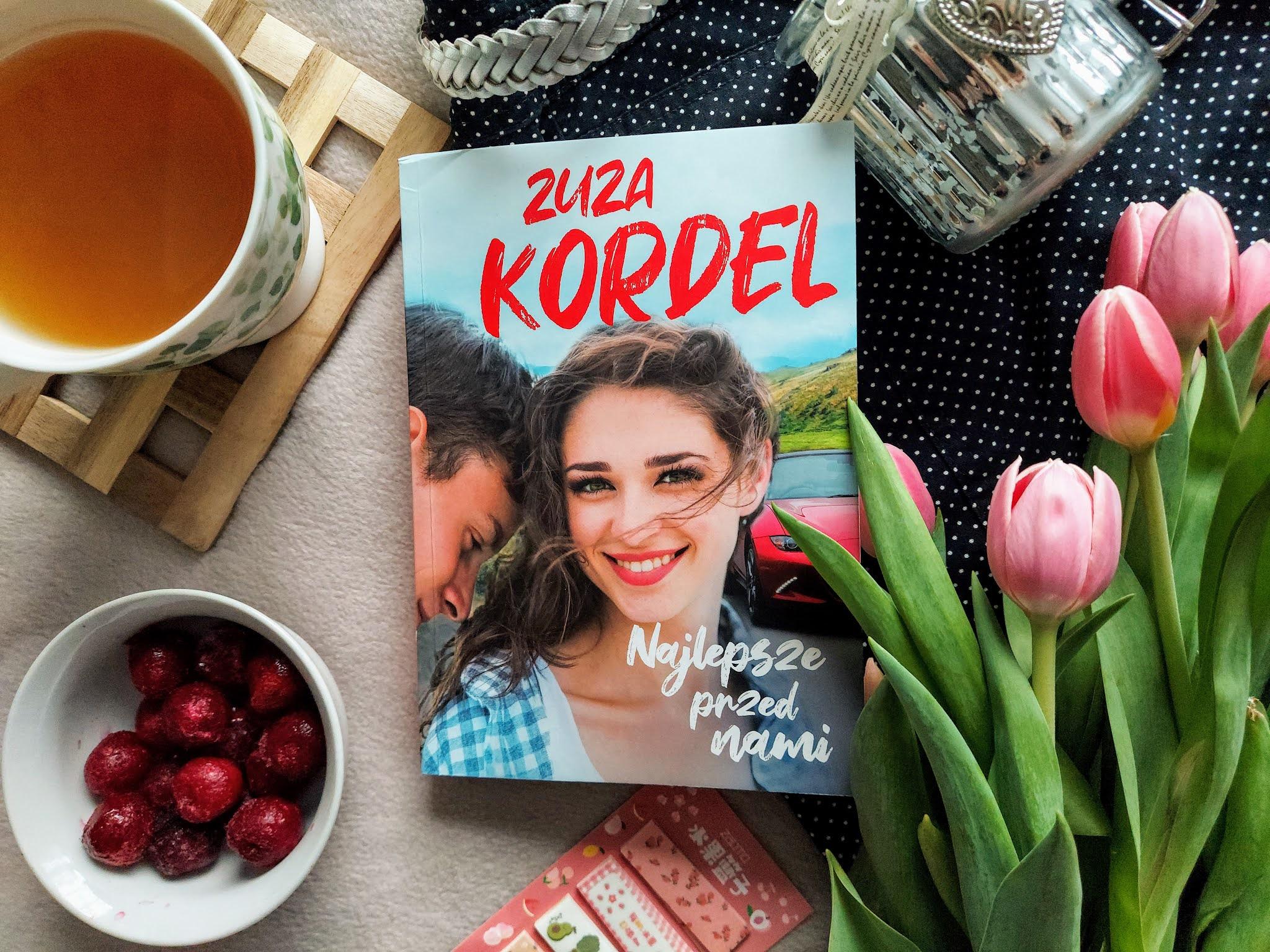 """Bo """"Najlepsze przed nami"""" Zuza Kordel"""