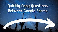 How to Quickly Copy Questions Between Google Forms 1