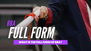 What Is The Full Form Of BBA?