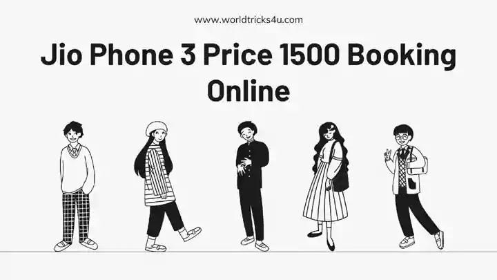 jio phone 3 price 1500 booking online