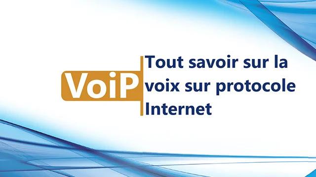 VoiP : tout savoir sur la voix sur protocole Internet (VoiP)