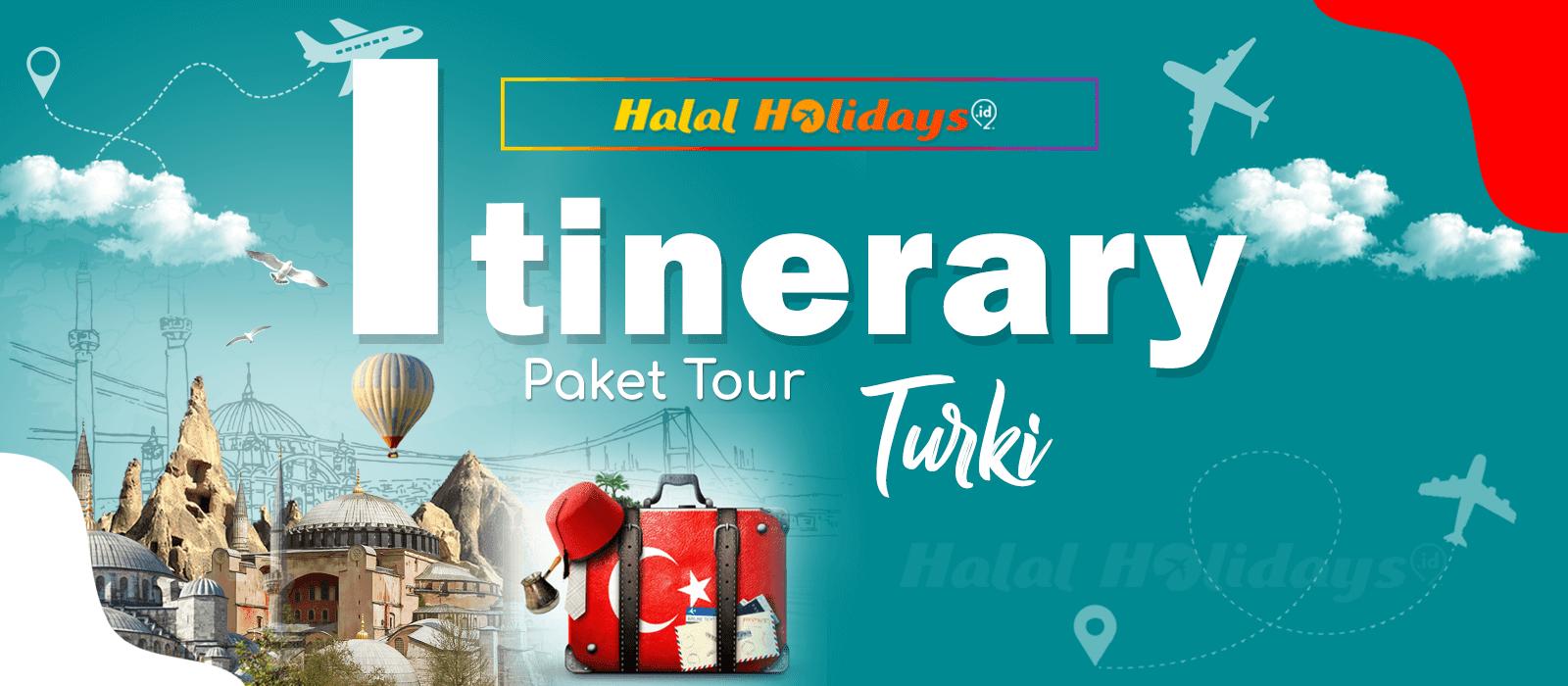 Itinerary Paket Tour Halal Turki 10 Hari