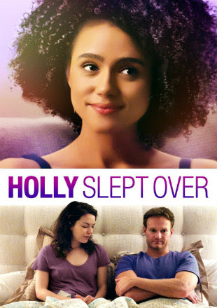 Holly Slept Over 2020 HDRip 720p [Dual Audio : Hindi - English]