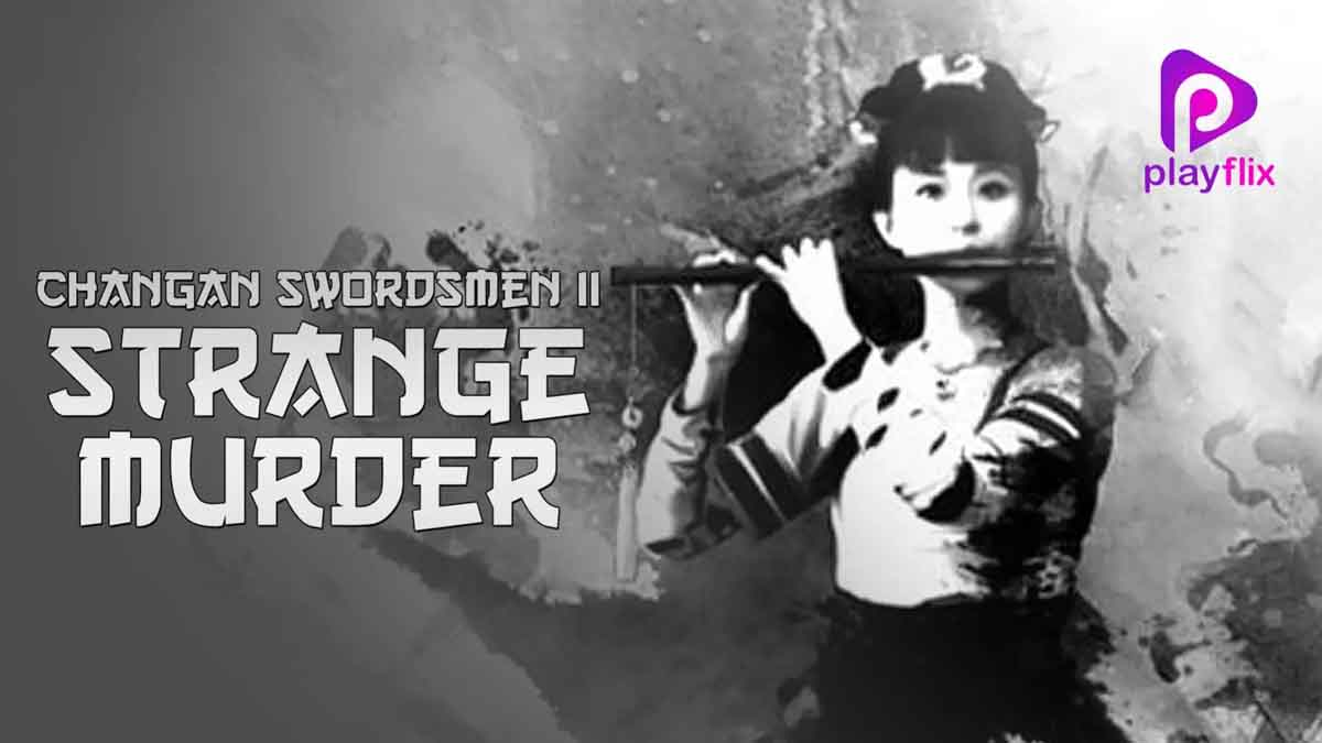 Changan Swordsmen 2 Strange Murder 2016 480p 250MB BRRip