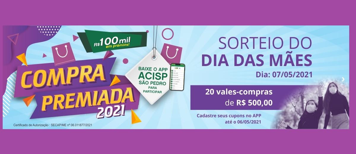 Promoção ACISP São Pedro 2021 Compra Premiada 100 Mil Reais em Prêmios