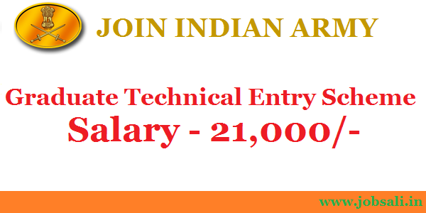 Indian Army Graduate Technical Entry, Join Indian Army, Jobs In Indian Army