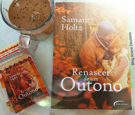 Renascer de um outono - Samanta Holtz