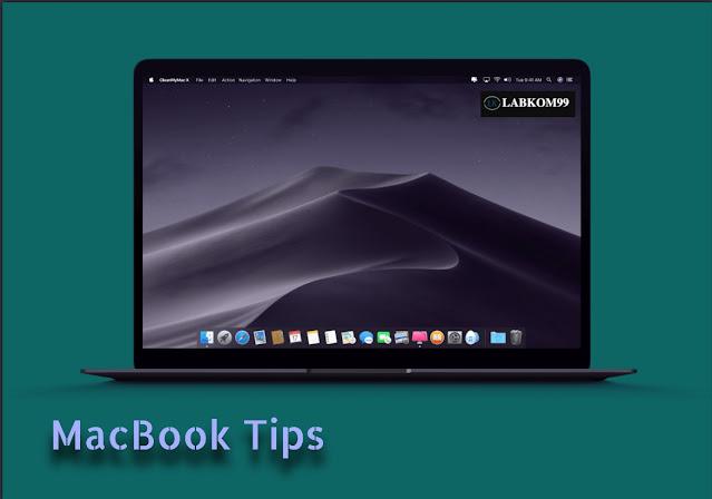 95 Tips Untuk Menggunakan MacBook Dari Labkom99