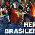 HERÓIS BRASILEIROS – TOP 10