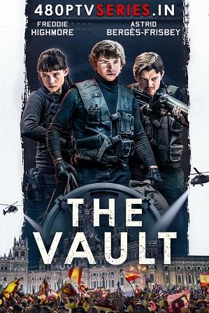 The Vault (2021) Full Hindi Dual Audio Movie Download 480p 720p 1080p Bluray
