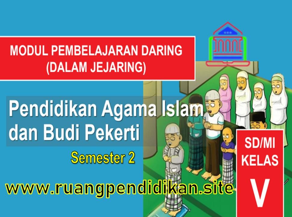 Modul BDR Daring PAI dan BP Semester 2 Kelas 5 SD/MI
