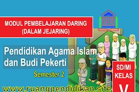 Modul Pembelajaran Daring PAI Dan BP Semester 2 Kelas 5 SD/MI Kurikulum 2013