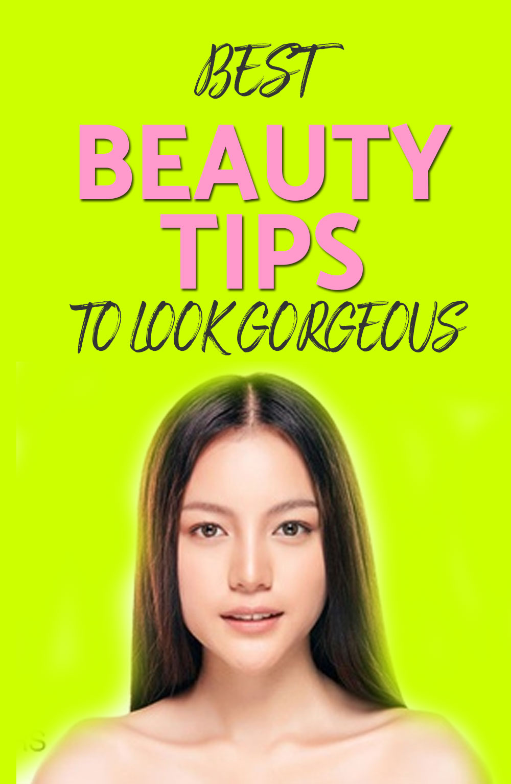 BEAUTY TIPS TO LOOK GORGEOUS