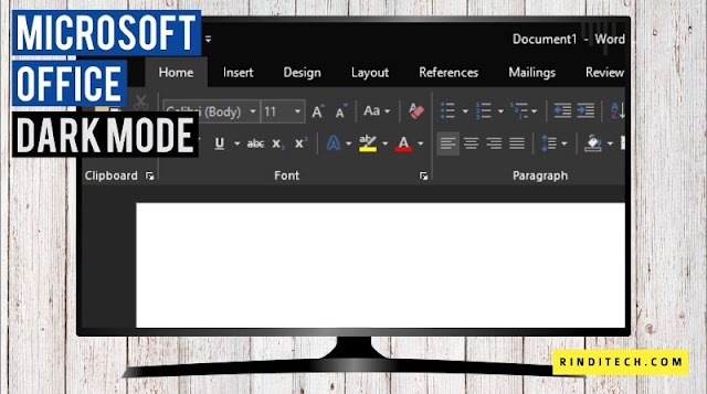 Cara Settings Dark Mode di Microsoft Office Excel, Word, PowerPoint