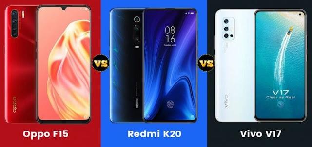 Oppo F15 vs Vivo V17 vs Redmi K20 Karşılaştırma Detaylı?