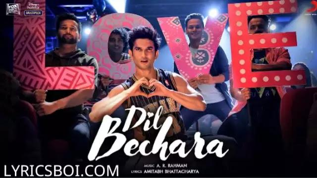 Dil Bechara Lyrics Ar Rahman