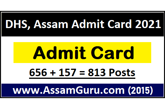 dhs-assam-Call-letter-2021