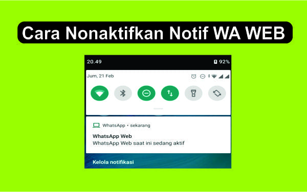 Cara Nonaktifkan/Menyembunyikan Pemberitahuan Notifikasi WA Web di Android