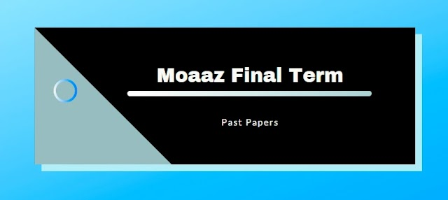 MCM404 Moaaz Final term Solved Past Papers