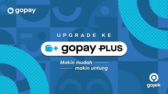 Cara Upgrade Akun GoPay Menjadi GoPay Plus
