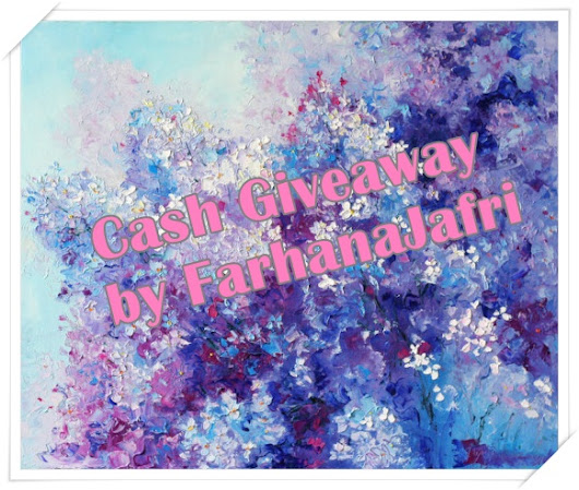 Cash Giveaway by FarhanaJafri