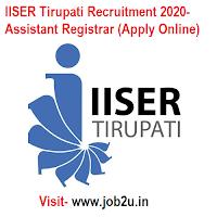 IISER Tirupati Recruitment 2020, Assistant Registrar (Apply Online)