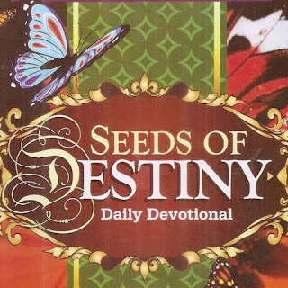 Seeds Of Destiny: May 1 2020 - How To Experience The Best Of God