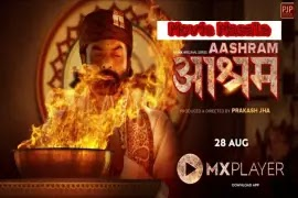 Aashram WebSeries MxOriginals online Watch Star Cast and Crew