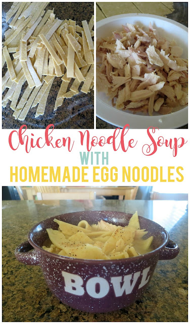 Chicken Noodle Soup with Homemade Egg Noodles--Use a rotisserie chicken to simplify the meal!