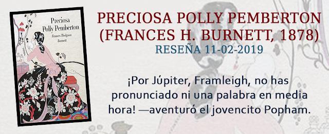 https://inquilinasnetherfield.blogspot.com/2019/02/resena-by-mb-preciosa-polly-pemberton-frances-hodgson-burnett.html