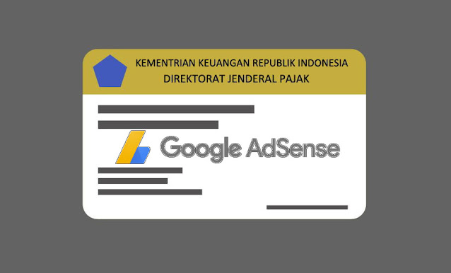 Verifikasi NPWP Untuk Google Adsense dan Isu Wajib Pajak Bagi Selebgram