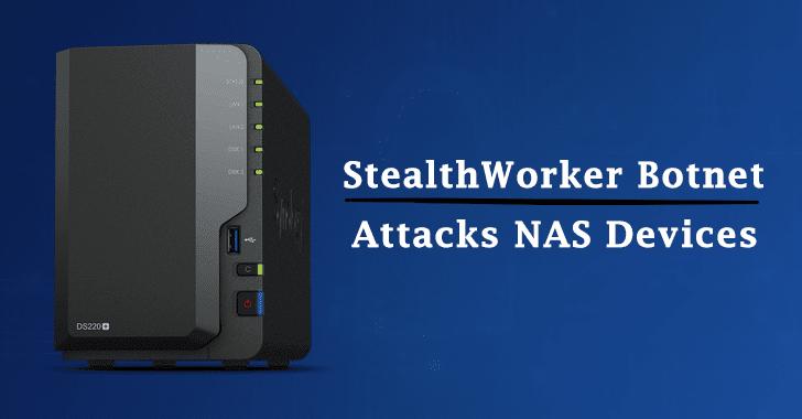 StealthWorker Botnet