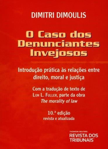 Resenha: O caso dos Denunciantes invejosos - Drimitri Dimoulis