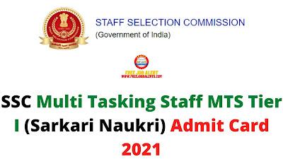Sarkari Exam: SSC Multi Tasking Staff MTS Tier I (Sarkari Naukri) Admit Card 2021