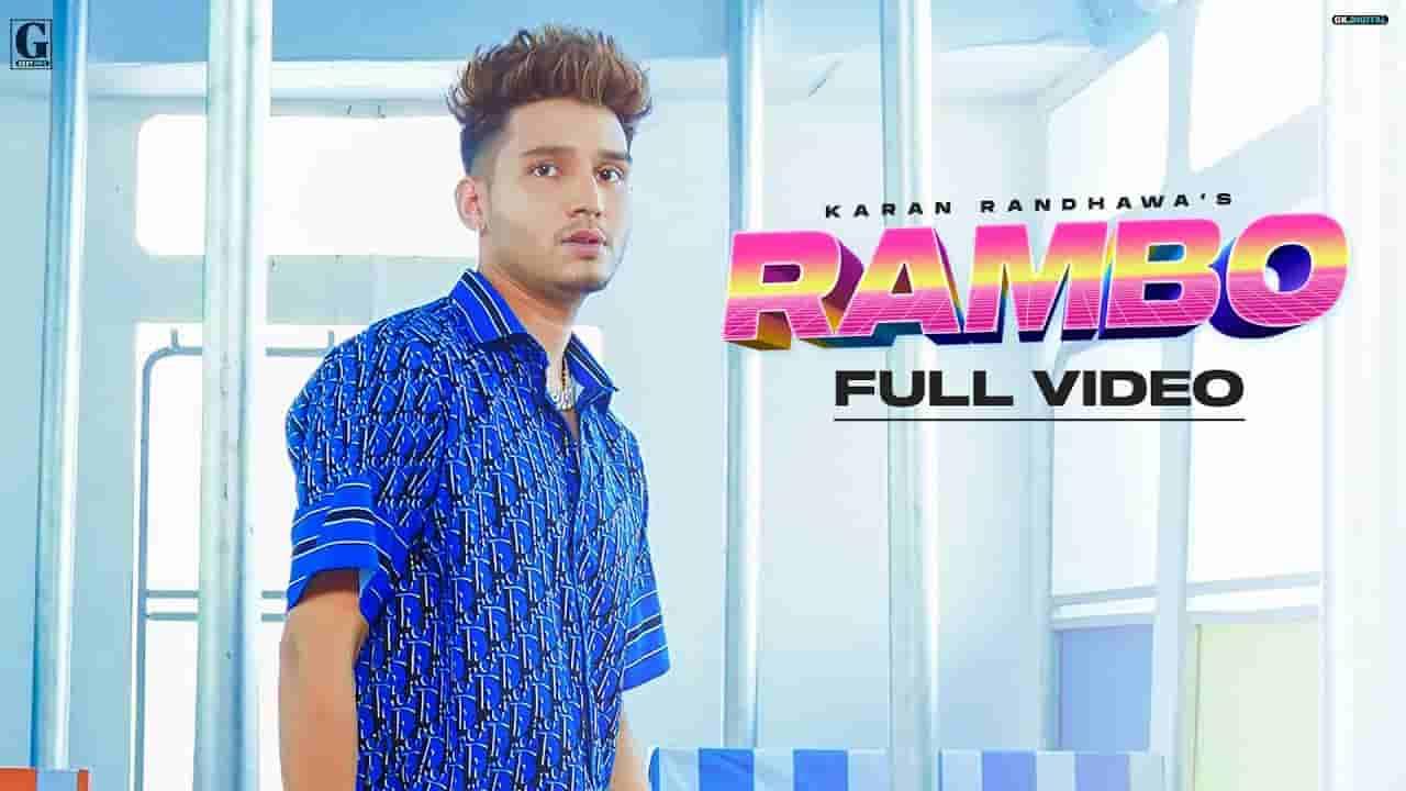 रेम्बो Rambo lyrics in Hindi Karan Randhawa Rambo Punjabi Song