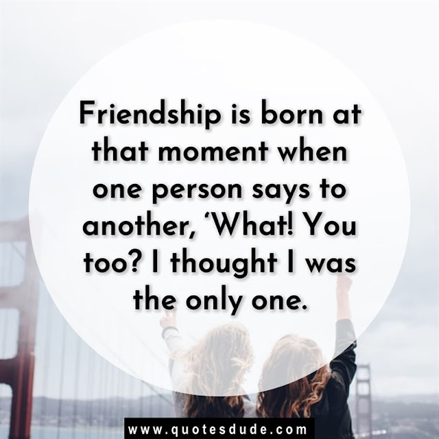 Best friend quotes on friendship day.