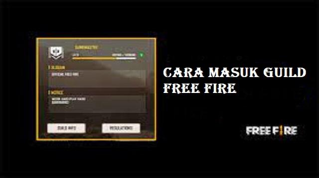 Cara Masuk Guild Free Fire