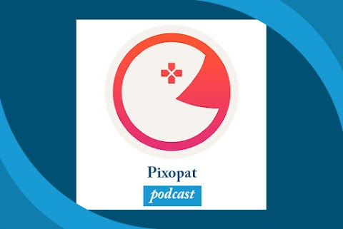 Pixopat Podcast