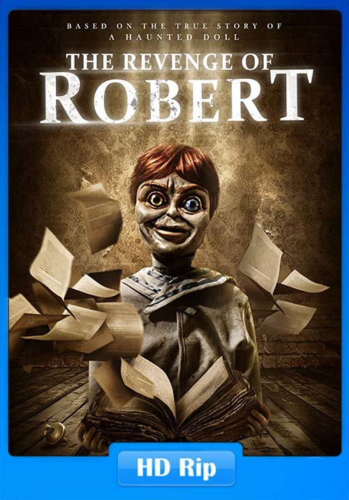 The Revenge Of Robert The Doll 2018 720p WEBRip | 480p 300MB | 100MB HEVC Poster