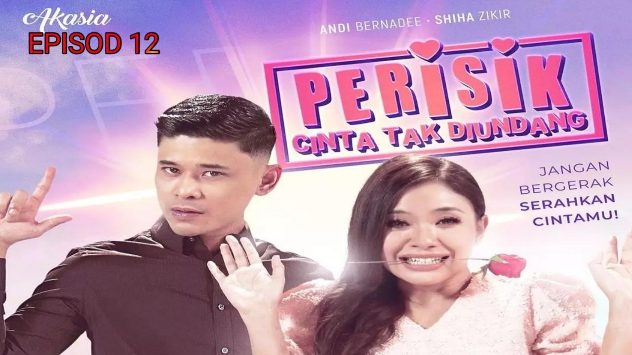 Tonton Drama Perisik Cinta Tak Diundang Episod 12 (Akasia TV3)